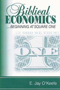 Jay O Keefe Biblical Economics